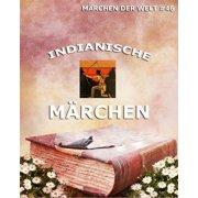 Indianische Mrchen - eBook