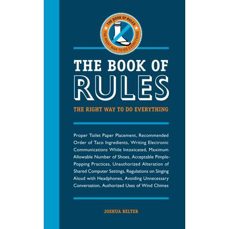 The Book of Rules : The Right Way to Do (Boating Rules Of The Road Right Of Way)