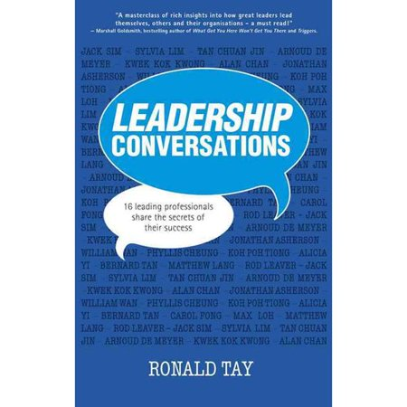 Leadership Conversations: 16 Top Head Honchos Share the Secrets of Their Success