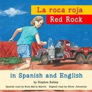 Red Rock/La roca roja - Audiobook
