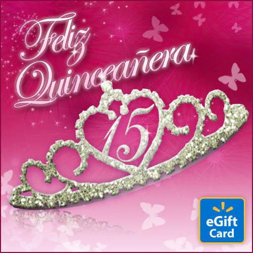 Feliz Quinceanera Walmart eGift Card