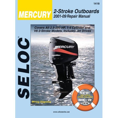 Mercury Engine Repair and Maintenance Manual, All 2 Stroke Engines, 2001 to 2009..., By SELOC MARINE MANUALS Ship from