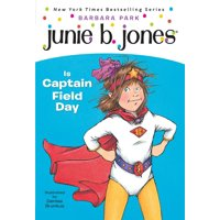 Junie B. Jones #16: Junie B. Jones Is Captain Field Day (Paperback)
