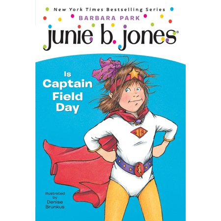 Junie B. Jones #16: Junie B. Jones Is Captain Field Day (Paperback) - Field Day Activities