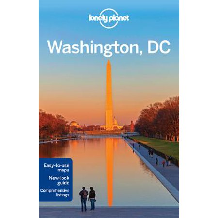 Lonely Planet Washington, DC: Lonely Planet Washington, DC - Paperback - Firefly Washington Dc