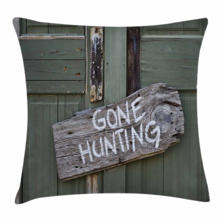 Hunting Decor Throw Pillow Cushion Cover Gone Written On Wooden Board Old Worn Out