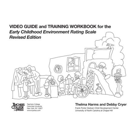 Video Guide and Training Workbook for Early Childhood Environment Rating