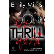 For the Thrill of it All - eBook