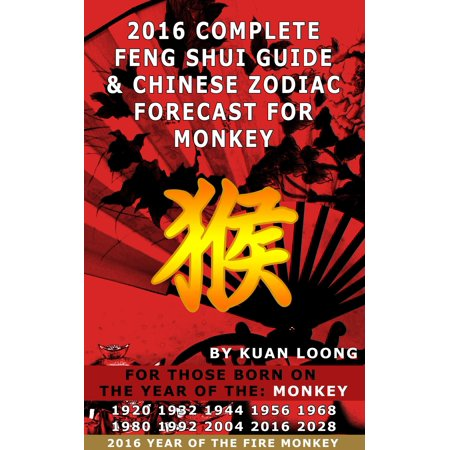 2016 Monkey Feng Shui Guide & Chinese Zodiac Forecast - (Chinese Zodiac Monkey)