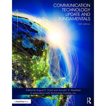 Communication Technology Update and Fundamentals : 16th (Fundamentals Of Graphics Communication 6th Edition Solutions)