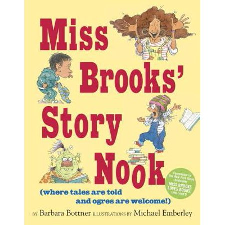 Miss Brooks' Story Nook (where tales are told and ogres are welcome) - eBook ()