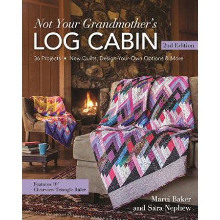 Not Your Grandmother's Log Cabin ()