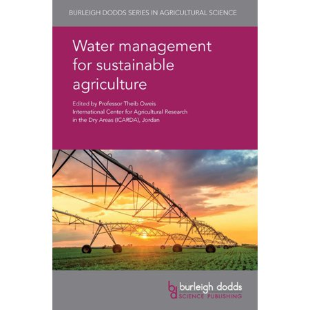Water management for sustainable agriculture -