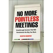 No More Pointless Meetings - eBook