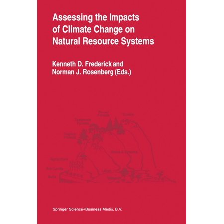 Assessing the Impacts of Climate Change on Natural Resource Systems - eBook