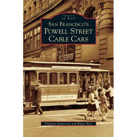 San Francisco's Powell Street Cable (Powell Street In San Francisco)