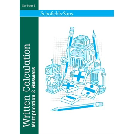 Written Calculation Multiplication 2 Answers (Series of 6): Key Stage 2, ages 7-11 (Pupil book also available) (Paperback)