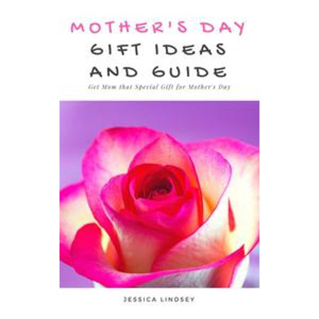 Mother's Day Gift Ideas and Guide - eBook
