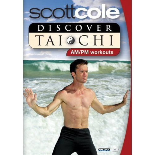 Scott Cole: Discover Tai Chi - AM/PM Workouts