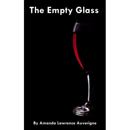 The Empty Glass: A Horror Story - eBook