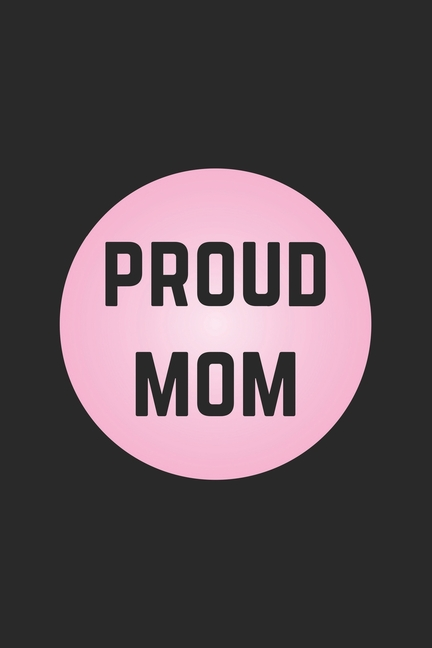 proud mom  graph paper notebook 6x9 inches with 120 pages