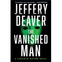 The Vanished Man : A Lincoln Rhyme Novel