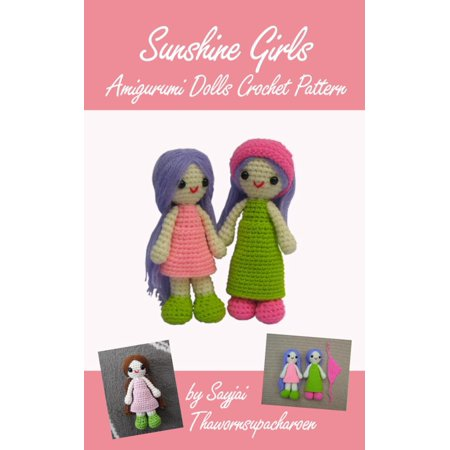 Sunshine Girls Amigurumi Dolls Crochet Pattern - eBook