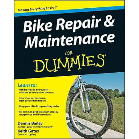 Bike Repair and Maintenance for Dummies ()