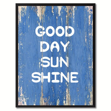 Good Day Sun Shine Quote Saying Canvas Print Picture Frame Home Decor Wall Art Gift (Mother's Day Art Ideas)