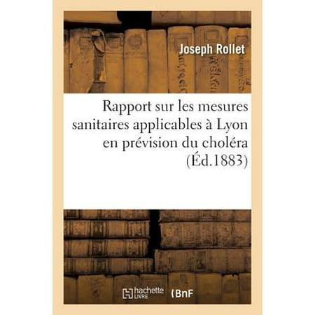 Rapport Sur Les Mesures Sanitaires Applicables � Lyon En Pr�vision Du Chol�ra
