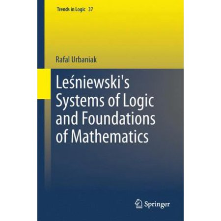 Le Niewski's Systems of Logic and Foundations of Mathematics