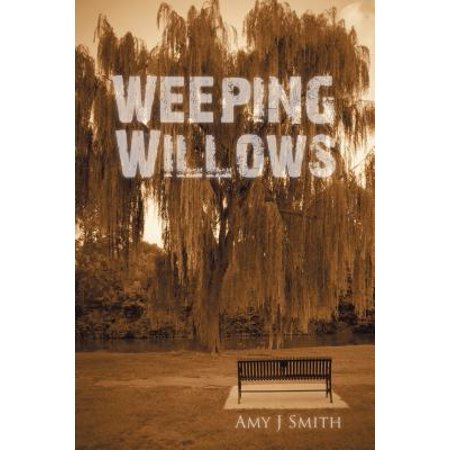 Weeping Willows - eBook ()