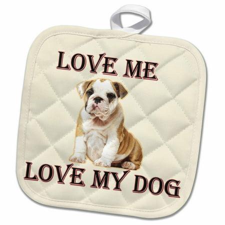 3dRose Love me love my dog. Bulldog. - Pot Holder, 8 by 8-inch