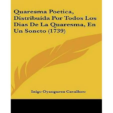 Quaresma Poetica, Distribuida Por Todos Los Dias de La Quaresma, En Un Soneto (1739) - image 1 of 1