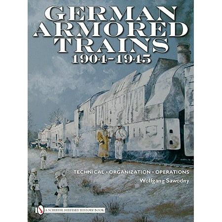 - German Armored Trains 1904-1945