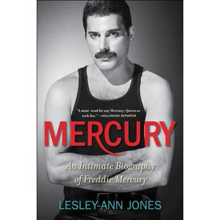 Mercury - Mercury : An Intimate Biography of Freddie Mercury