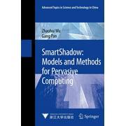 SmartShadow: Models and Methods for Pervasive Computing - eBook
