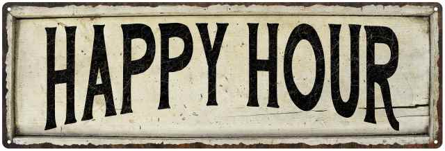 HAPPY HOUR Farmhouse Style Wood Look Sign Gift   Metal Decor 106180028190