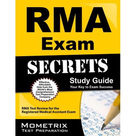 - RMA Exam Secrets Study Guide : RMA Test Review for the Registered Medical Assistant Exam
