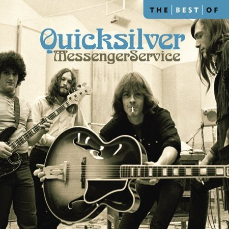 Quicksilver Messenger Service   Best Of Quicksilver Messenger Service  Cd