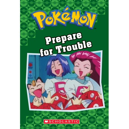 Prepare for Trouble (Pokémon Classic Chapter Book