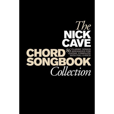 The Nick Cave Chord Songbook Collection - Walmart.com