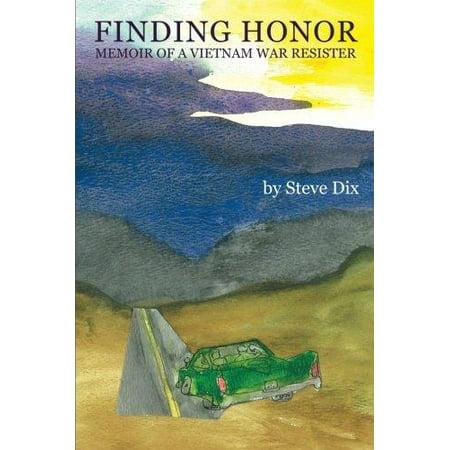 Finding Honor: Memoir of a Vietnam War Resister - image 1 of 1
