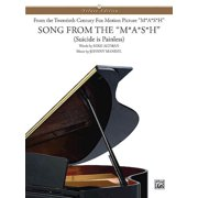 Song from M*A*S*H (Suicide is Painless) (Johnny Mandel) Piano Vocal (Sheet Music/Songbook)