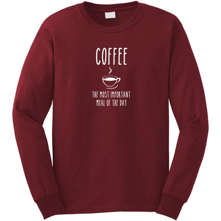 Coffee - The Most Important Meal of the Day Long Sleeve Shirt - ID: 364