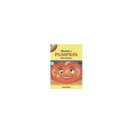 Dover Decorate a Pumpkin with 34 Stickers (6 Units Included) (Decorated Pumpkins)