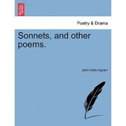 Sonnets, and Other Poems.