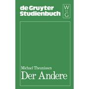 de Gruyter Studienbuch: Der Andere: Studien Zur Sozialontologie Der Gegenwart (Paperback)