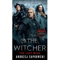 Witcher: The Last Wish : Introducing the Witcher (Series #1) (Paperback)
