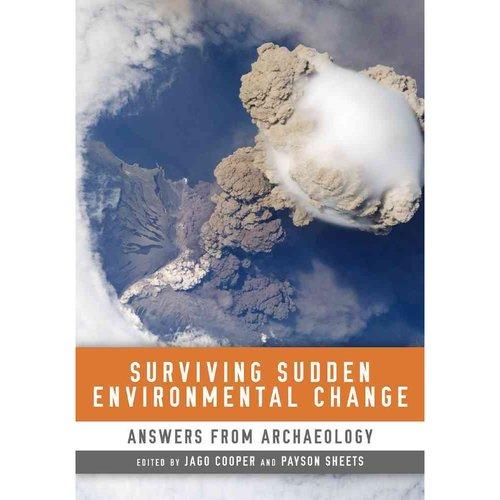 Surviving Sudden Environmental Change: Understanding Hazards, Mitigating Impacts, Avoiding Disasters